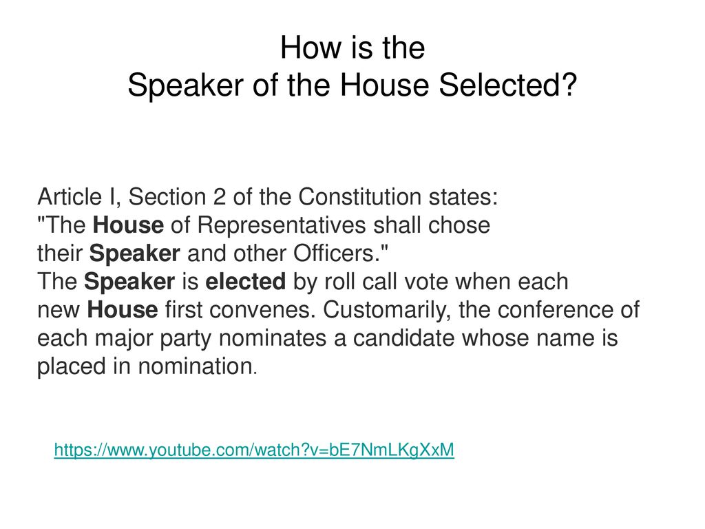 How is the Speaker of the House Selected