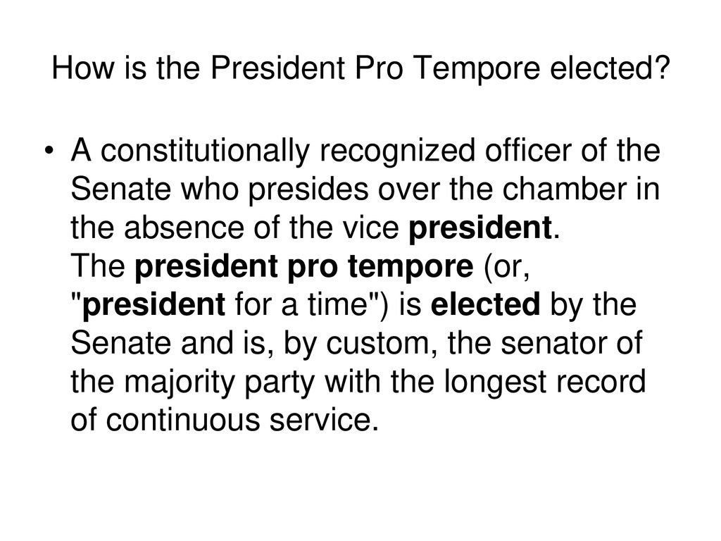 How is the President Pro Tempore elected