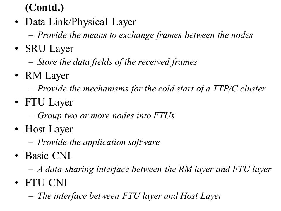 Data Link/Physical Layer SRU Layer RM Layer FTU Layer Host Layer