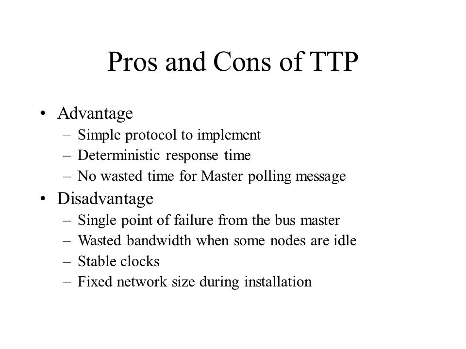 Pros and Cons of TTP Advantage Disadvantage