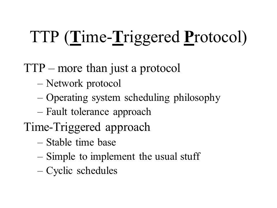 TTP (Time-Triggered Protocol)