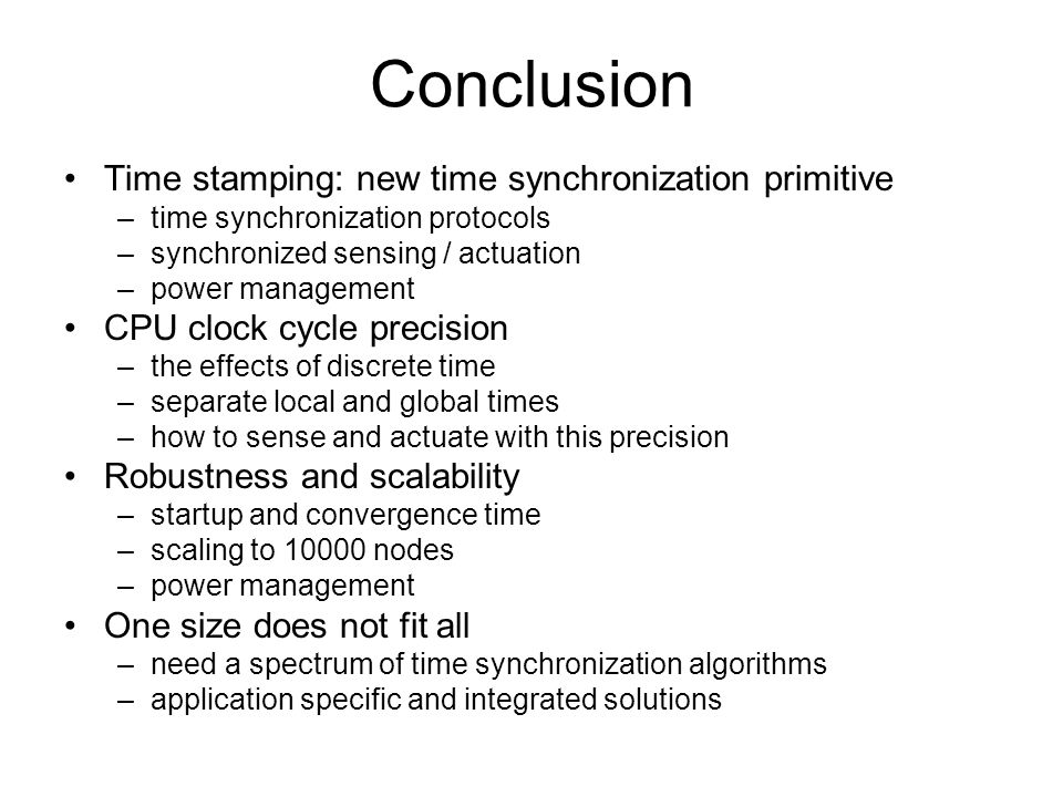 Conclusion Time stamping: new time synchronization primitive