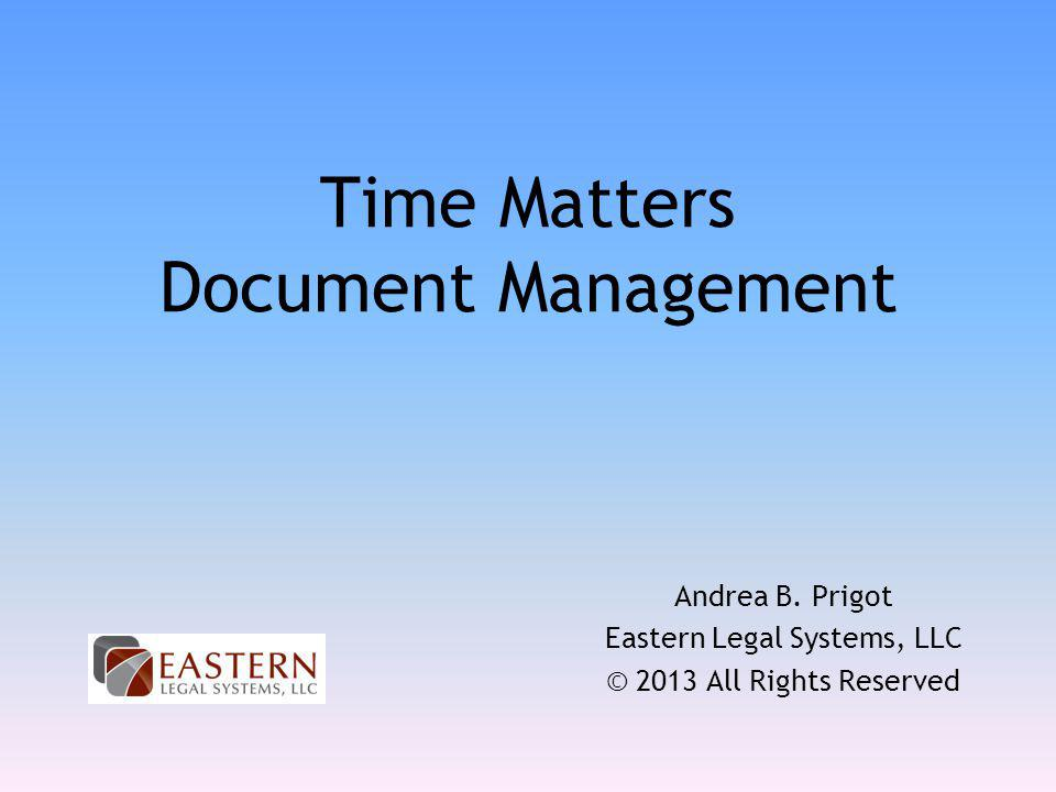Time Matters Document Management