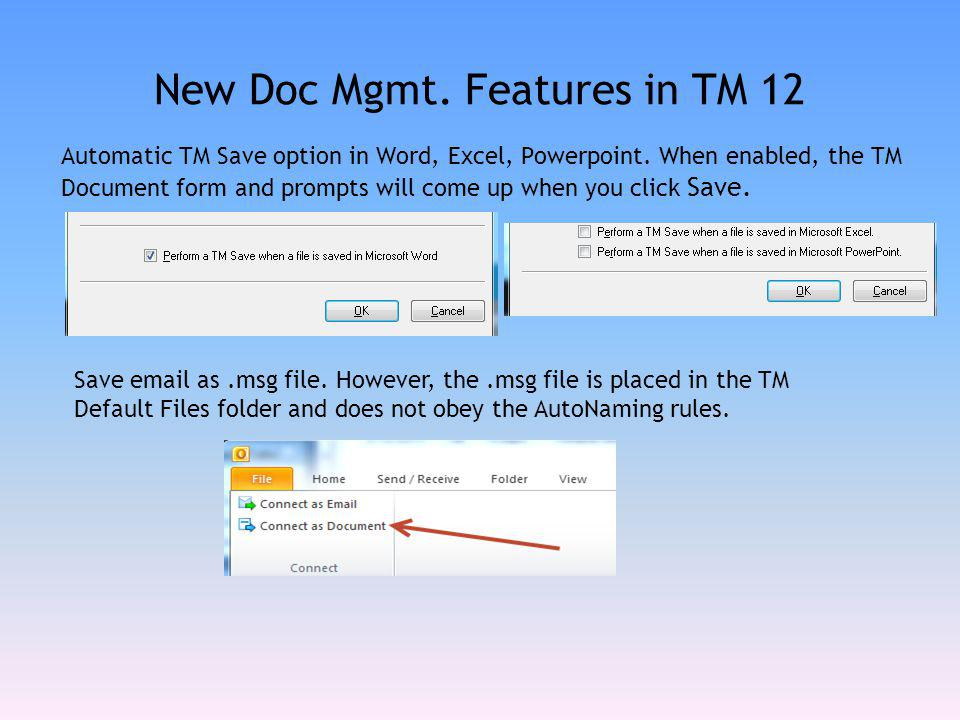 New Doc Mgmt. Features in TM 12