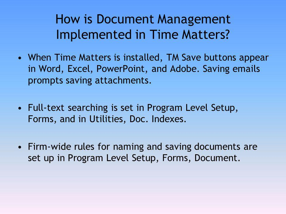 How is Document Management Implemented in Time Matters