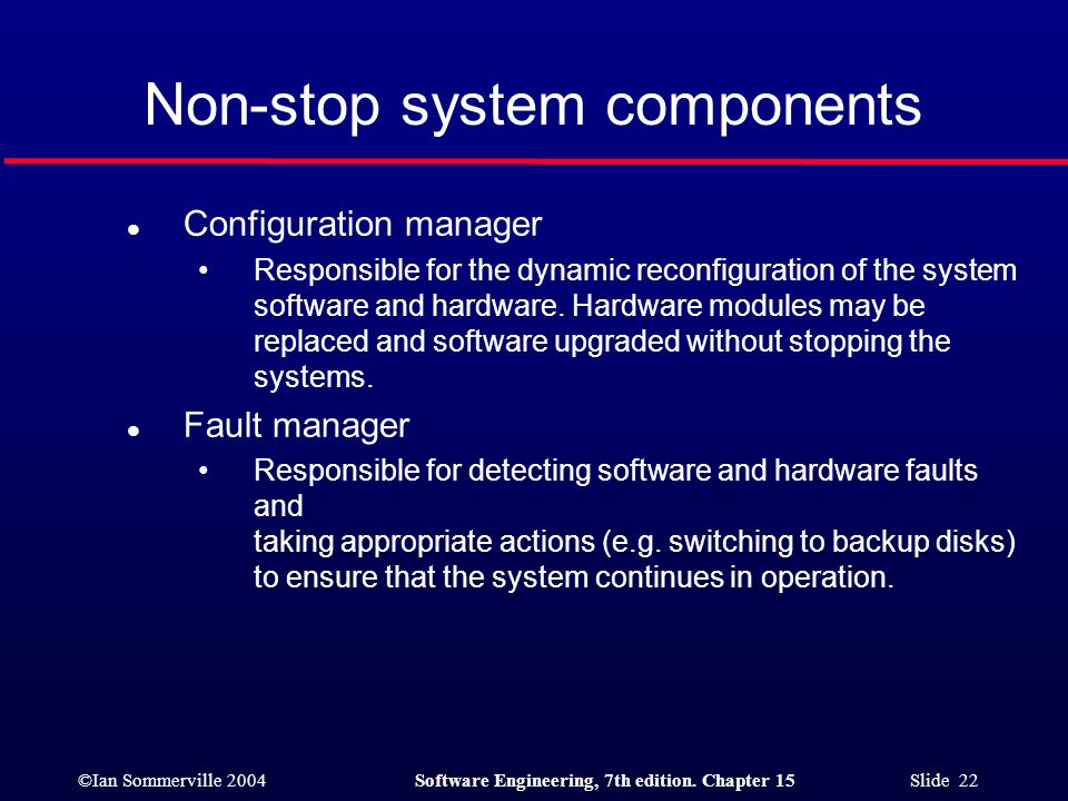 Non-stop system components
