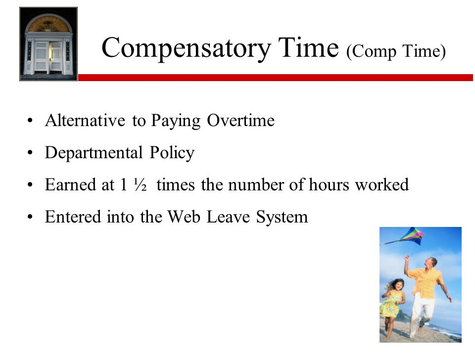 Compensatory Time (Comp Time)