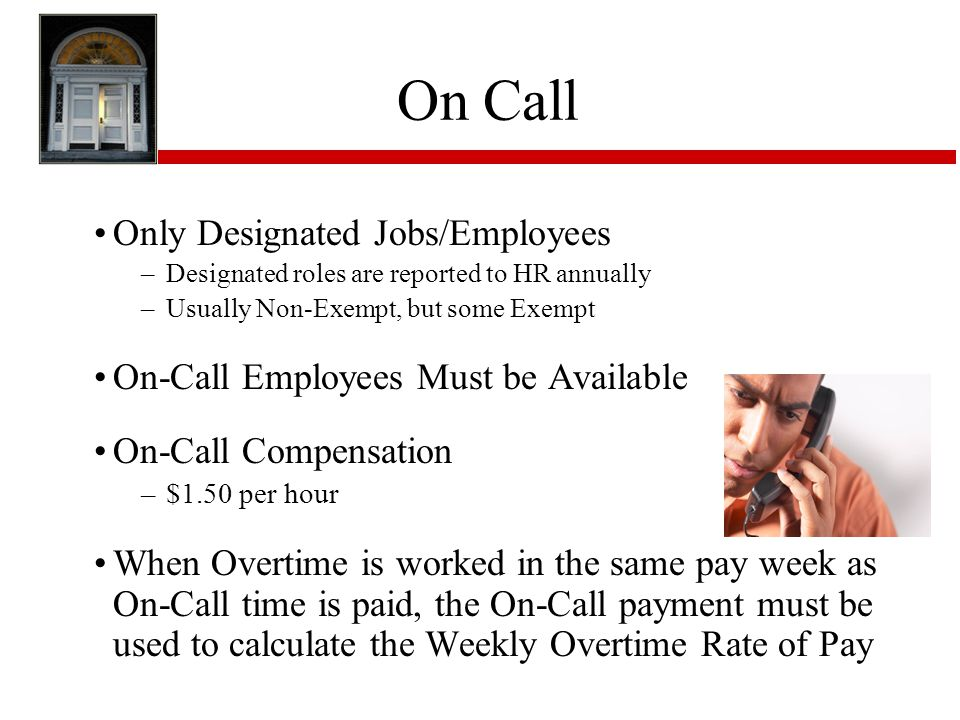 On Call Only Designated Jobs/Employees
