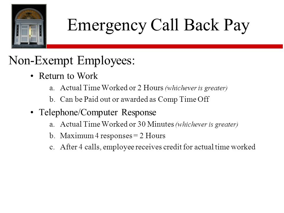 Emergency Call Back Pay