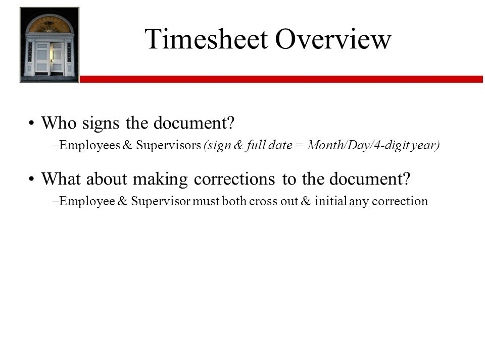 Timesheet Overview Who signs the document