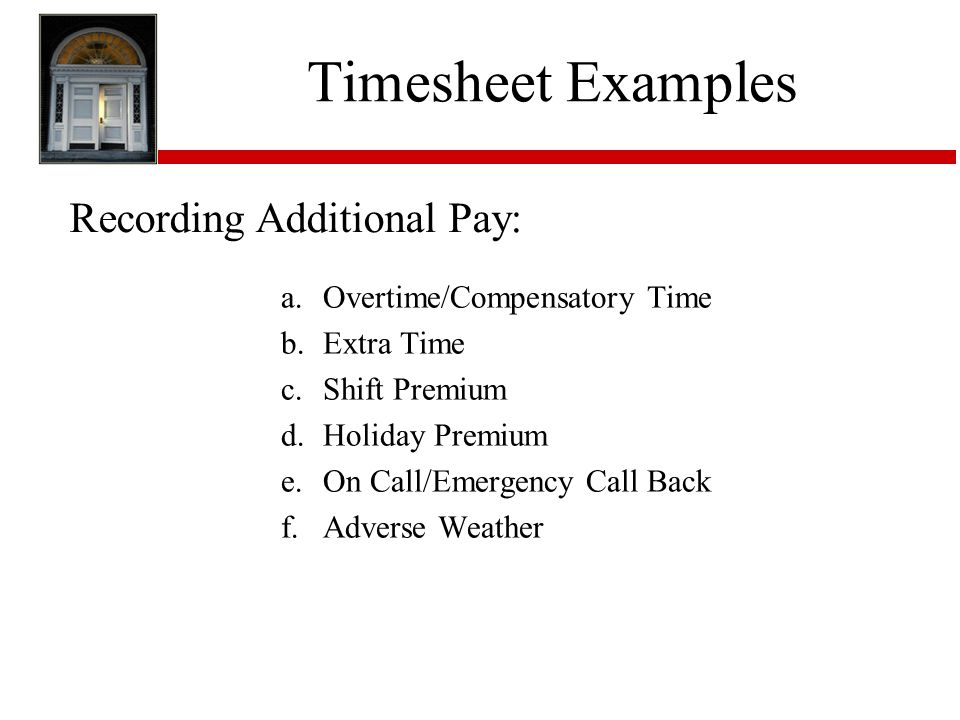 Timesheet Examples Recording Additional Pay: