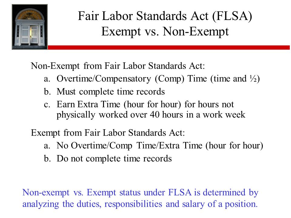 Fair Labor Standards Act (FLSA) Exempt vs. Non-Exempt