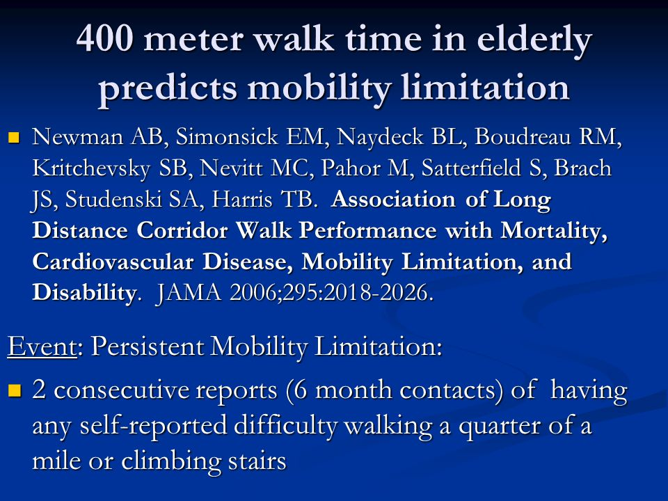 400 meter walk time in elderly predicts mobility limitation
