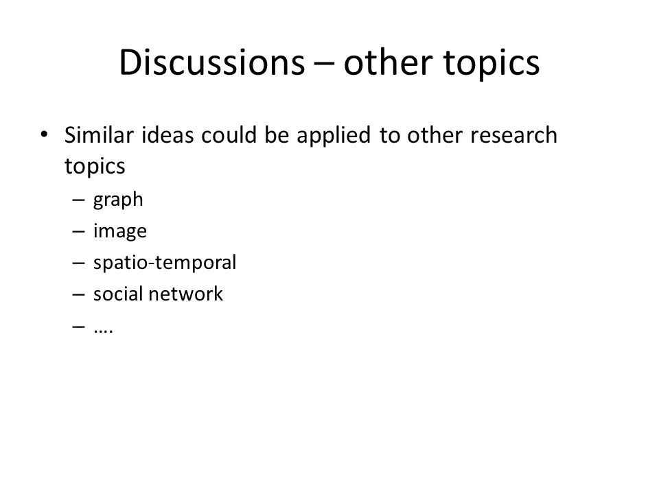 Discussions – other topics