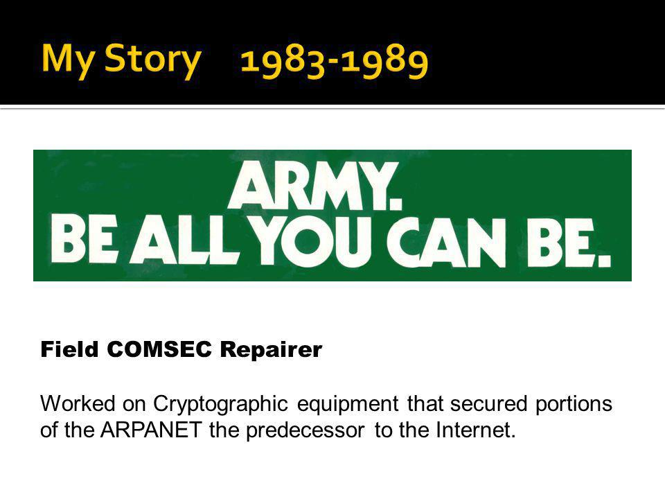 My Story 1983-1989 Field COMSEC Repairer