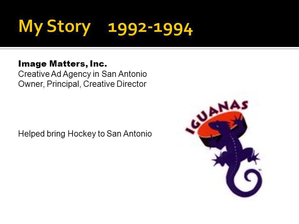 My Story 1992-1994 Image Matters, Inc.