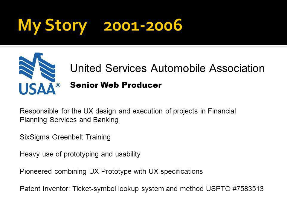 My Story 2001-2006 United Services Automobile Association