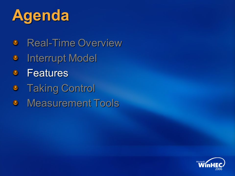 Agenda Real-Time Overview Interrupt Model Features Taking Control