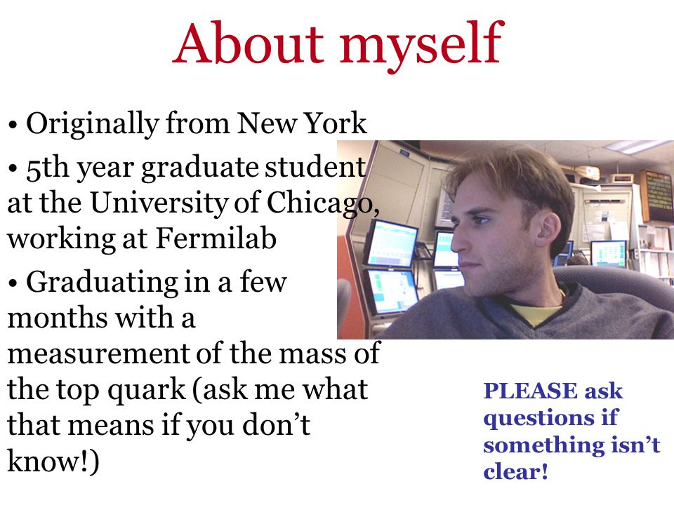 About myself Originally from New York
