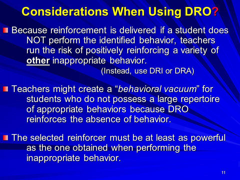 Considerations When Using DRO