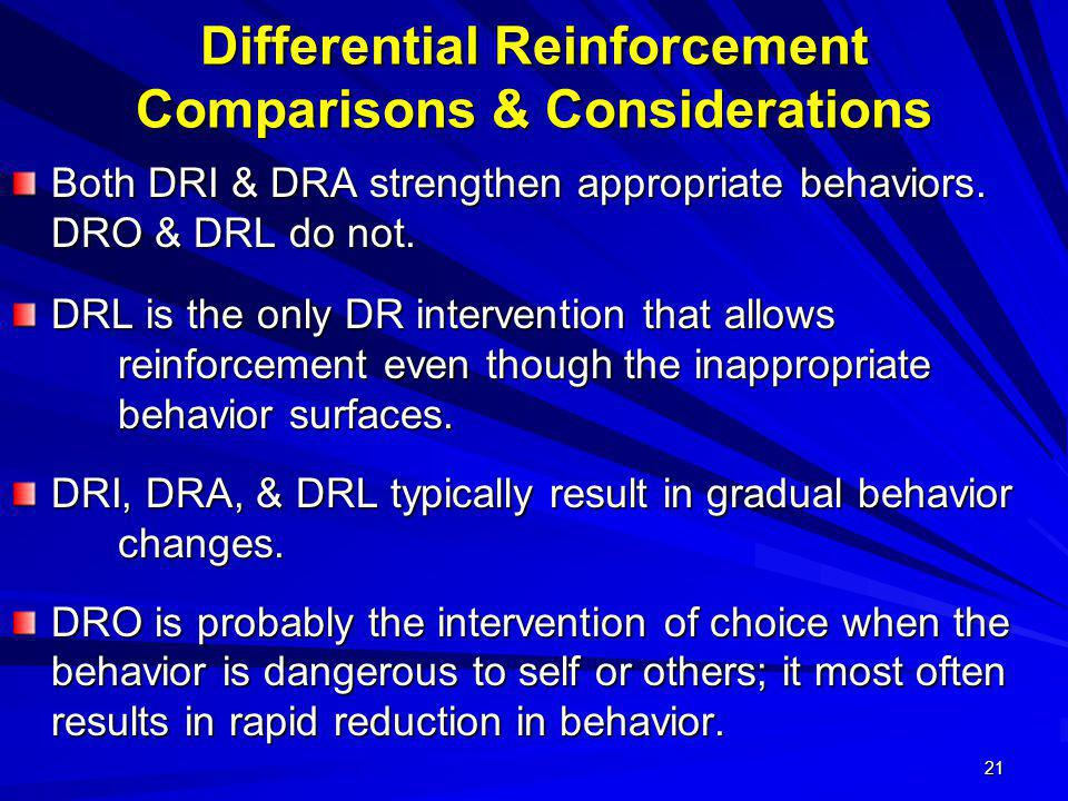 Differential Reinforcement Comparisons & Considerations