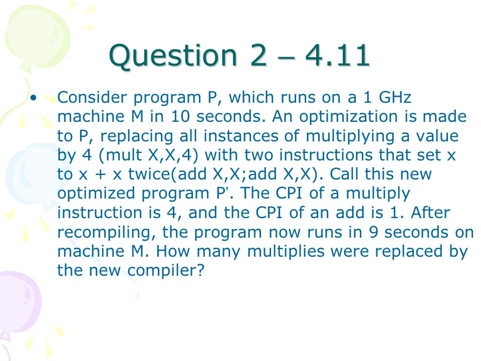 Question 2 – 4.11