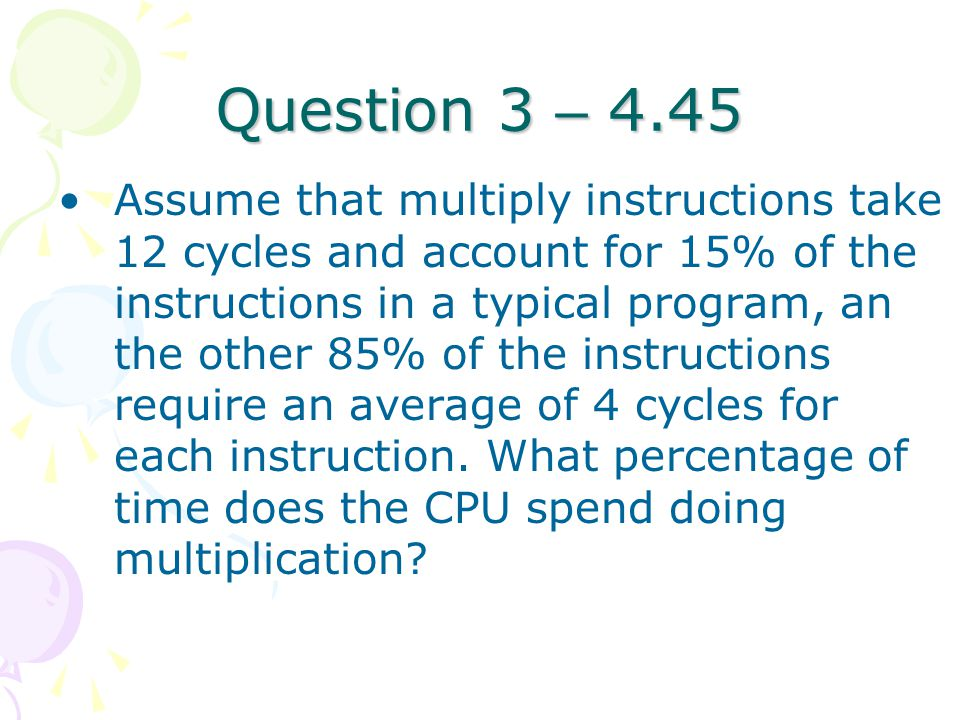 Question 3 – 4.45
