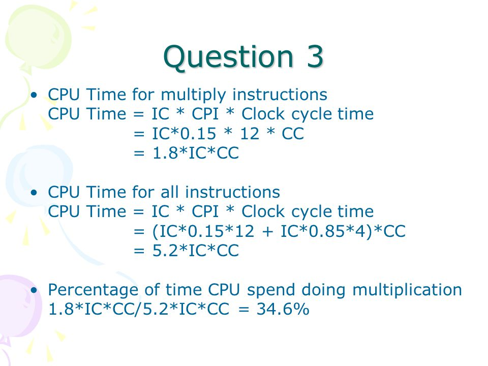 Question 3 CPU Time for multiply instructions