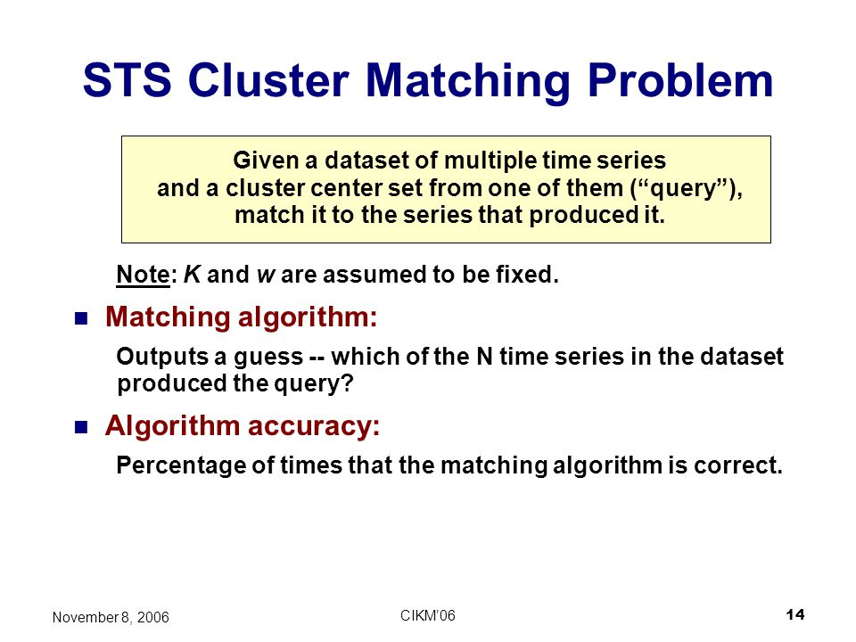 STS Cluster Matching Problem