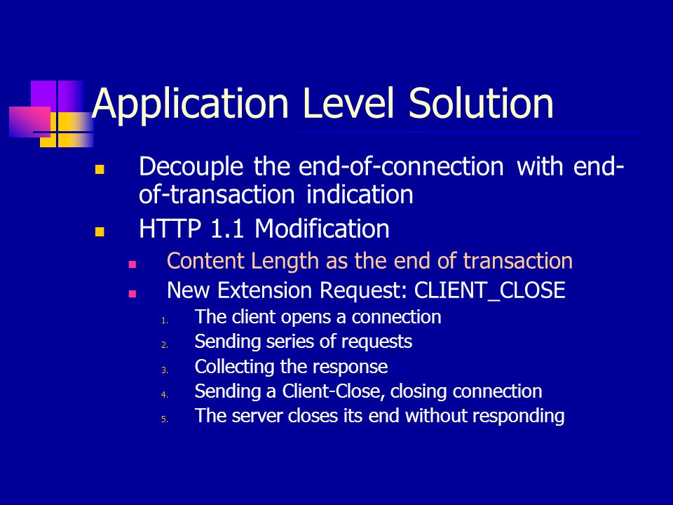 Application Level Solution