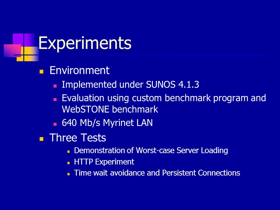 Experiments Environment Three Tests Implemented under SUNOS 4.1.3