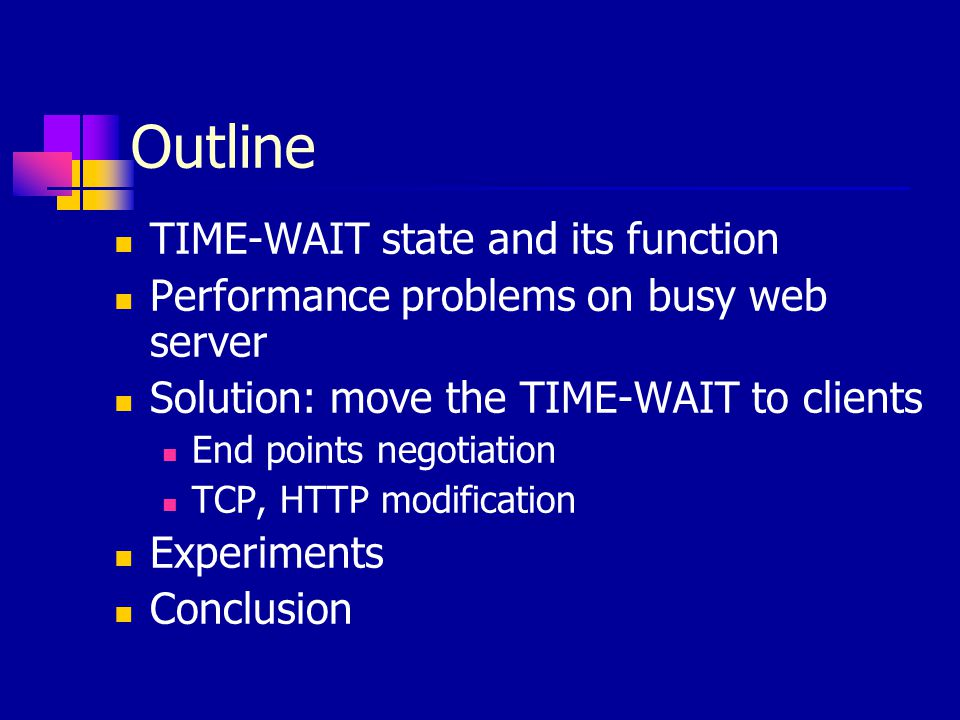 Outline TIME-WAIT state and its function