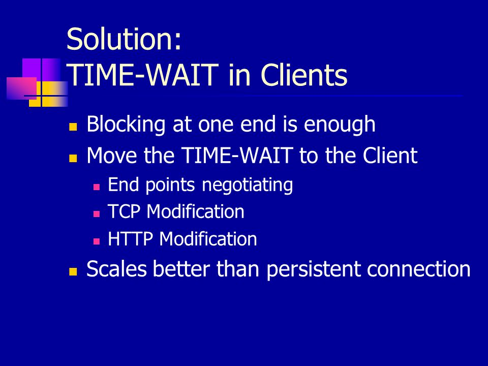 Solution: TIME-WAIT in Clients