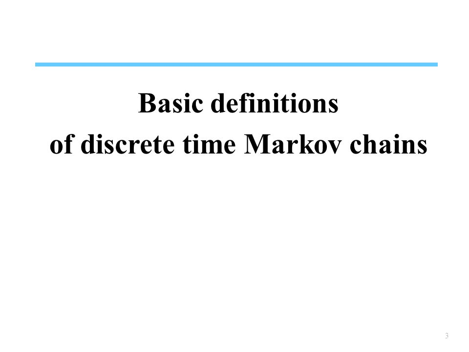 of discrete time Markov chains
