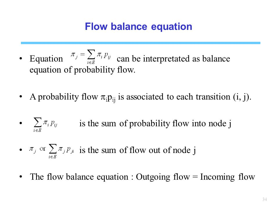 Flow balance equation Equation can be interpretated as balance equation of probability flow.