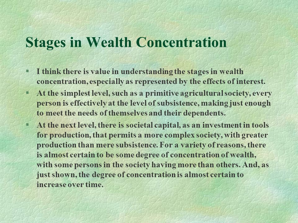 Stages in Wealth Concentration