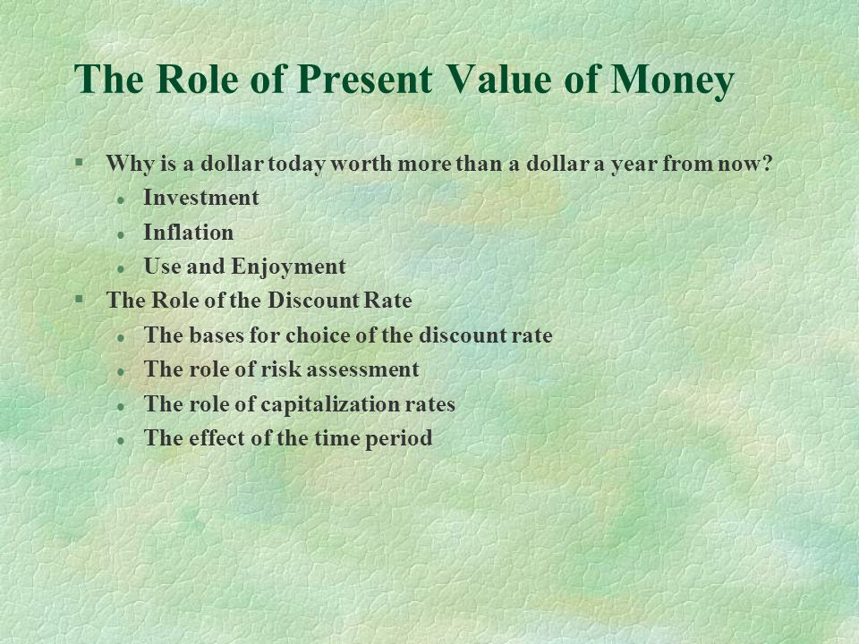 The Role of Present Value of Money