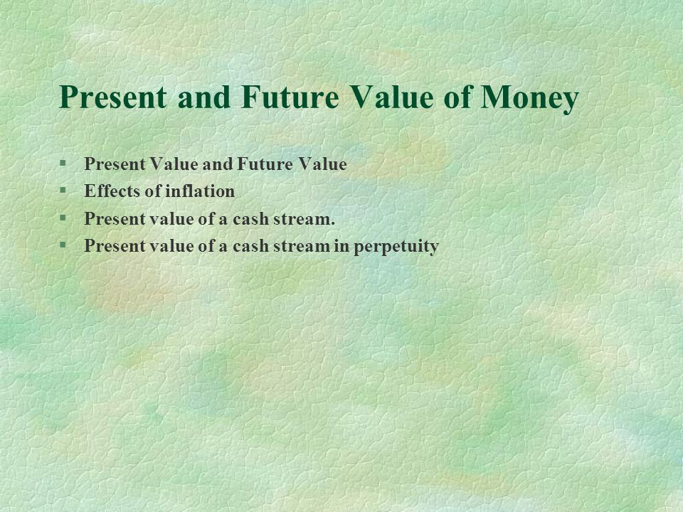 Present and Future Value of Money