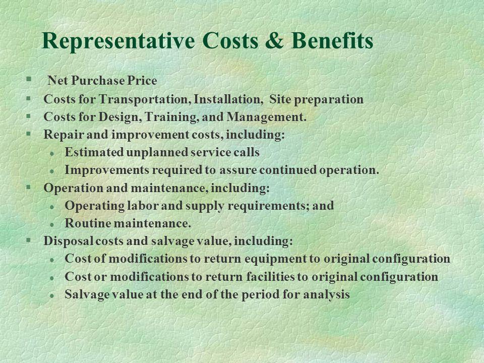 Representative Costs & Benefits