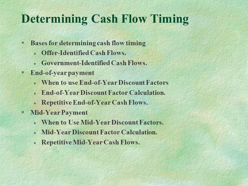 Determining Cash Flow Timing