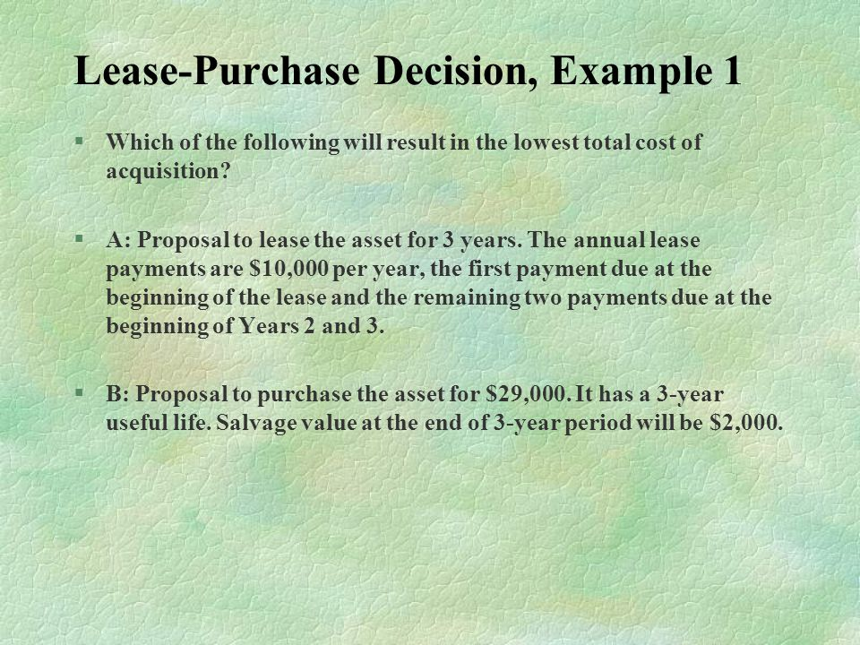 Lease-Purchase Decision, Example 1