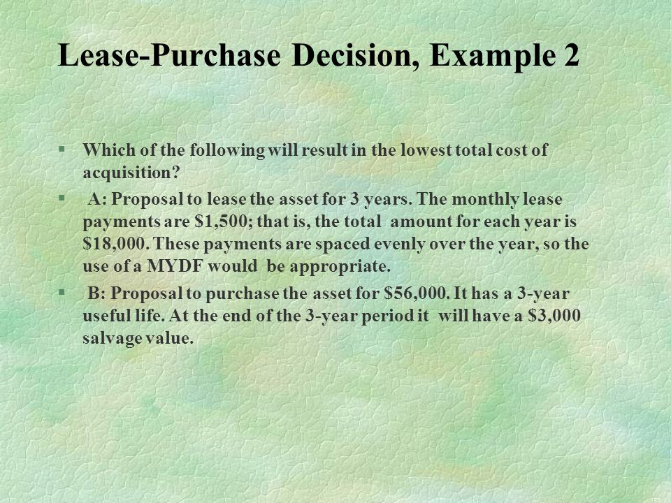 Lease-Purchase Decision, Example 2