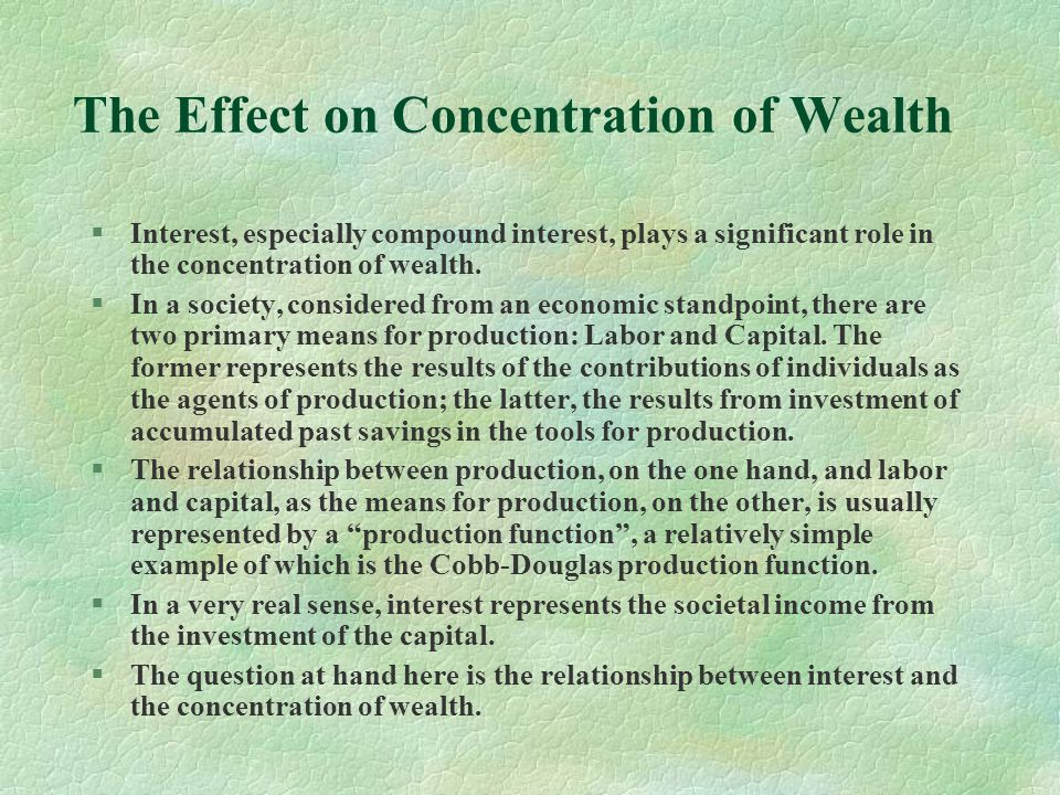 The Effect on Concentration of Wealth