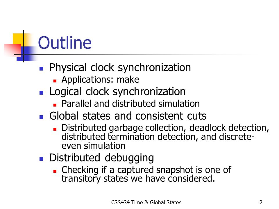 CSS434 Time & Global States