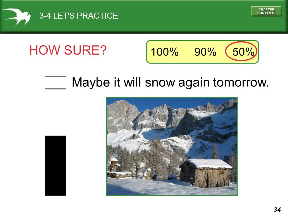 Maybe it will snow again tomorrow.