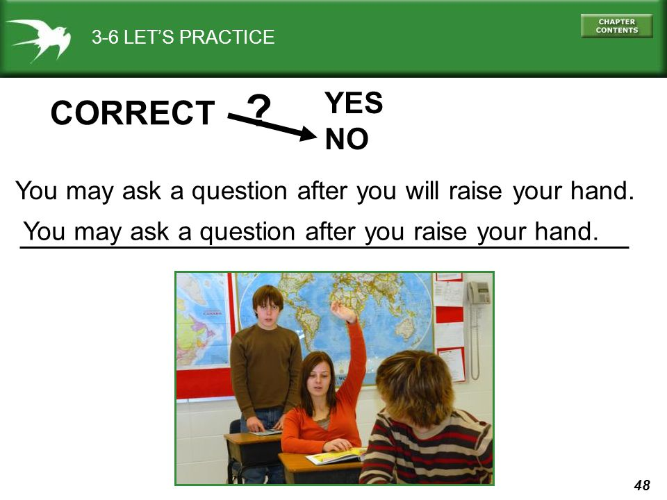 3-6 LET'S PRACTICE . YES. NO. CORRECT.