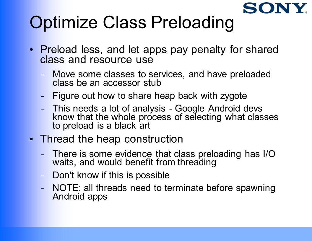 Optimize Class Preloading