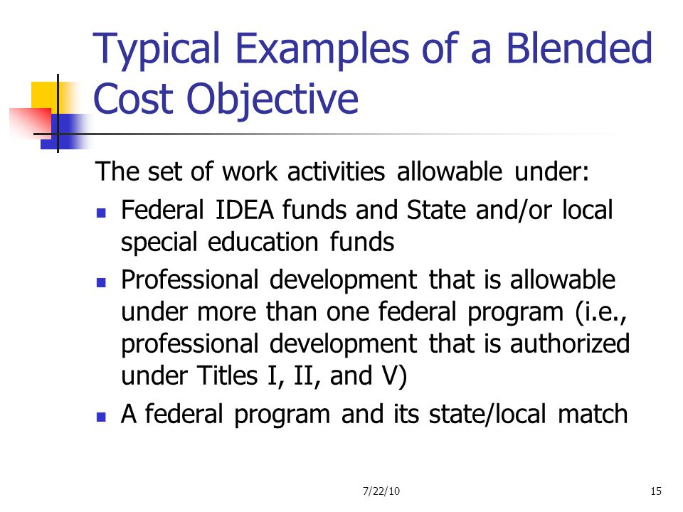 Typical Examples of a Blended Cost Objective