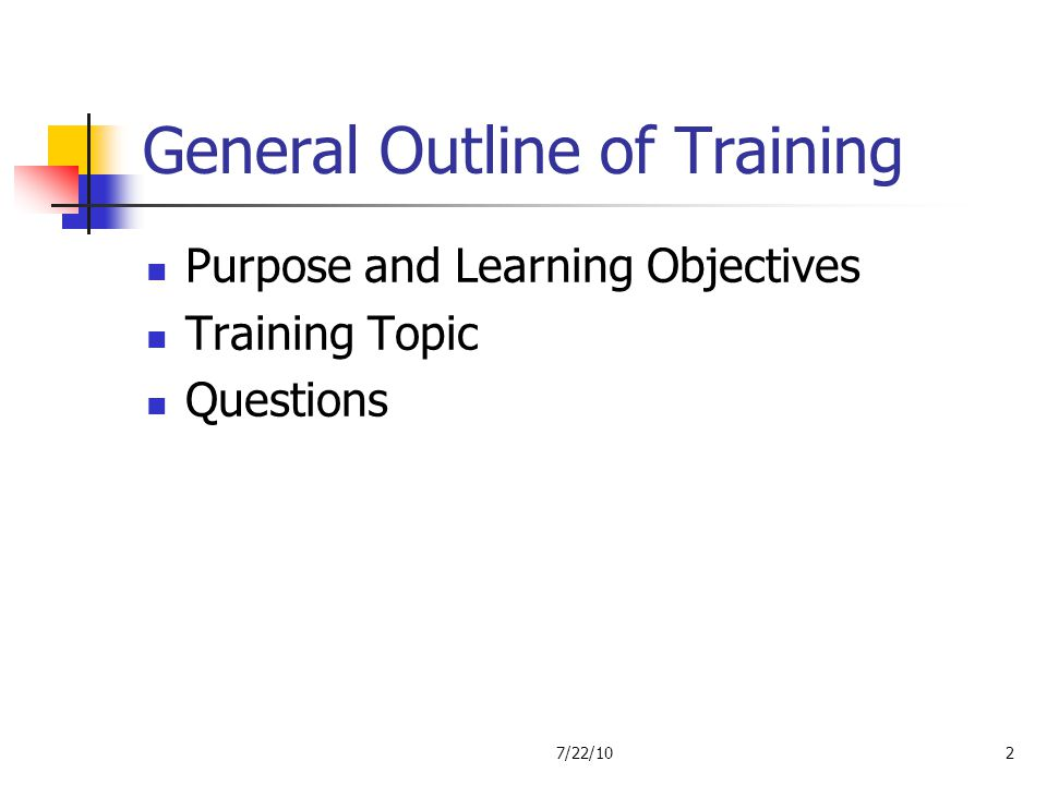 General Outline of Training