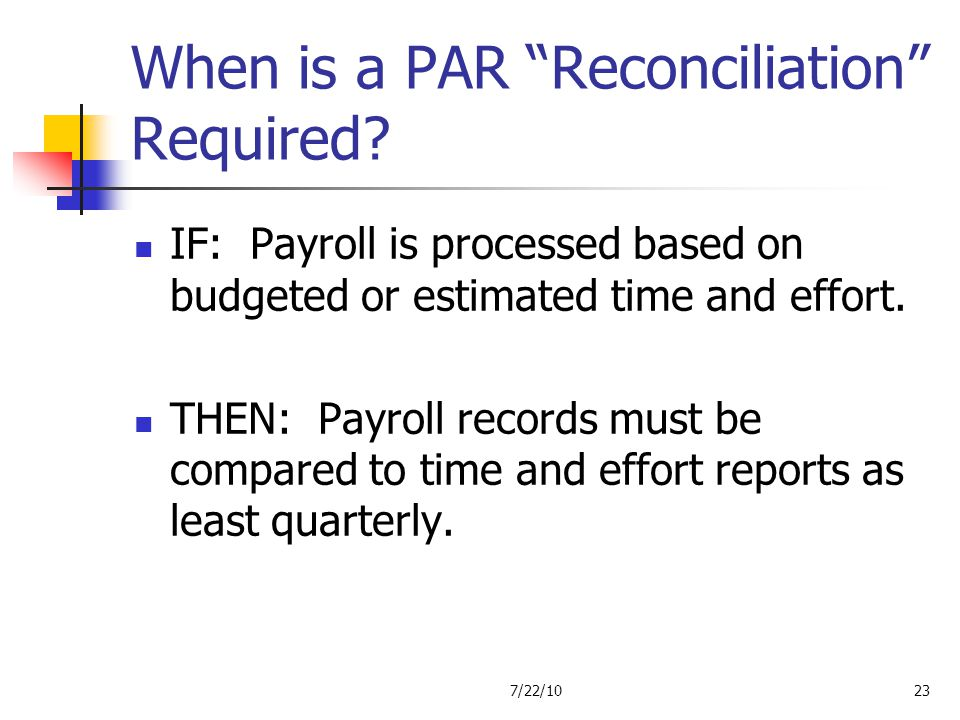 When is a PAR Reconciliation Required